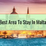 Best Area To Stay In Malta
