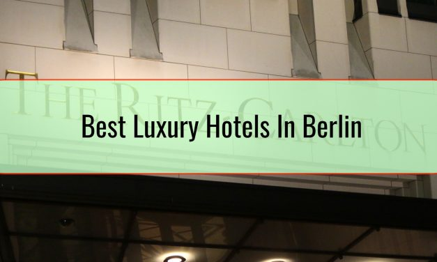 Best Luxury Hotels In Berlin