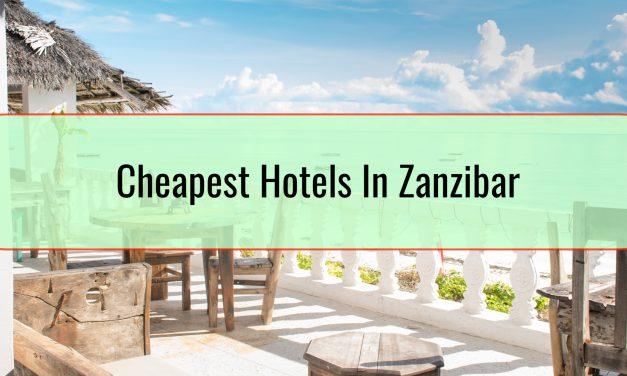 Cheapest Hotels In Zanzibar