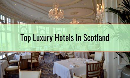 Top Luxury Hotels In Scotland